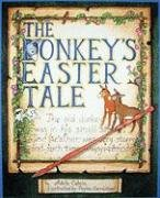 Donkey's Easter Tale, The (Donkey Tales), Adele Bibb Colvin