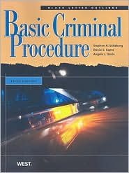 Black Letter Outline on Basic Criminal Procedure 5th (fifth) edition Text Only
