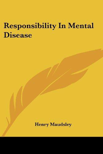 Responsibility In Mental Disease