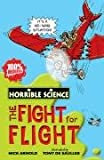 Fearsome Fight for Flight (Horrible Science)