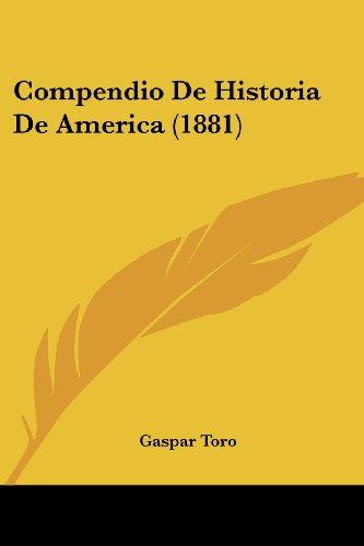 Compendio de Historia de America (1881)