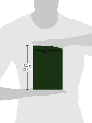 Ben Jonson - Plays - Complete Collection - Vol II: 2