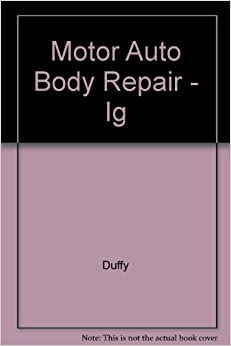 Motor auto body repair ig 9780827368590 for Motor vehicle body repair