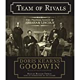 Team of Rivals: The Political Genius of Abraham Lincoln [AUDIOBOOK][CDs]