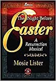 img - for The Night Before Easter: A Resurrection Musical book / textbook / text book