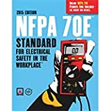 2015 NFPA 70E®: Standard for Electrical Safety in the Workplace®