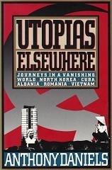 Utopias Elsewhere: Journeys in a Vanishing World PDF