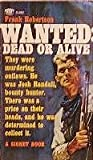 img - for Wanted : Dead or Alive book / textbook / text book
