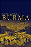 img - for The Making of Modern Burma 1st edition by Myint-U, Thant (2001) Paperback book / textbook / text book