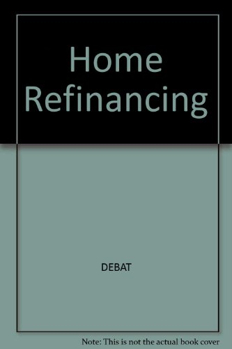 Home Refinancing: Cashing in on Today's Low Interest Rates