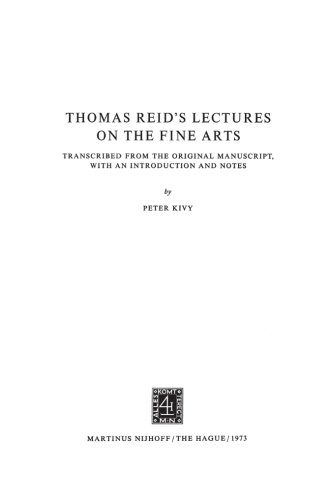 Thomas Reid's Lectures on the Fine Arts: Transcribed from the Original Manuscript, with an Introduction and Notes (Archi