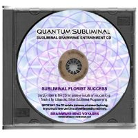 BMV Quantum Subliminal CD Florist Success (Ultrasonic Career Development Series)