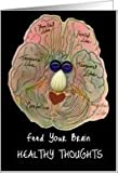 Feed Your Brain Healthy Thoughts, Brain Drawing Humor Card