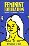 img - for Feminist Fabulation: Space/Postmodern Fiction book / textbook / text book