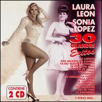 30 Grandes Exitos: Laura Leon & Sonia Lopez