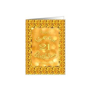 ... Birthday-Age 21-Beautiful Golden Design Card: Healt