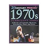 img - for 1970s: Turbulent Times (20th Century Music) by Malcolm Hayes (2002-01-03) book / textbook / text book
