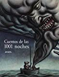 Cuentos de las 1001 noches/Stories of the 1001 nights (Spanish Edition)