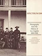 Spectrum/200: Photographs from the History…