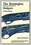 img - for The Remington M870 and M1100/M11-87 Shotguns, A Shop Manual book / textbook / text book
