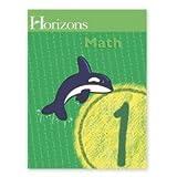 Sareta A. Cummins Horizons Math (Horizons Math Grade 1)