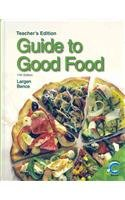 Guide to Good Food Teacher's Edition