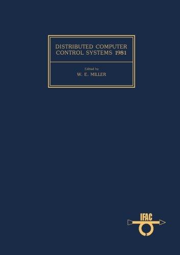分布式的计算机控制系统 1981年: 诉讼程序的第三次国际会计师联合会讲习班,北京,中国,1981 年 8 月 15-17 日