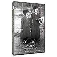A Yiddish World Remembered - The Emmy Award Winning Pbs Documentary By Andrew Goldberg by Two Cats Productions