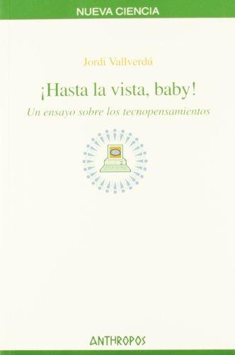 HASTA LA VISTA, BABY (Spanish Edition)
