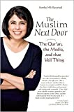 The Muslim Next Door 1st (first) edition Text Only