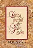 img - for Loving Yourself for God's Sake (Spirit Life Series) book / textbook / text book