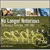 No Longer Notorious: The Revival of Castle Vale, 1993-2005by Adam Mornement