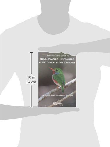 A Birdwatchers' Guide to Cuba, Jamaica, Hispaniola, Puerto Rico and the Caymans (Prion Birdwatchers' Guide Series)