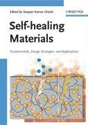 Self-healing Materials: Fundamentals, Design Strategies, and Applications