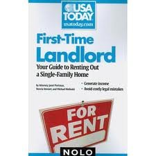 First-Time Landlord: Your Guide to Renting out a Single-Family Home (USA Today/Nolo Series) 1st (first) edition