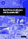 Model Driven Architecture with Executable UML (0521537711) by Raistrick, Chris