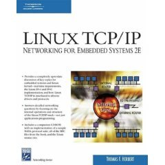 Linux TCP/IP Networking for Embedded Systems with CD (Livre en allemand)