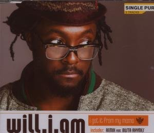 Will.I.Am - I Got It from My Mama (2-Track - Zortam Music