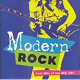 Modern Rock: Lost Hits Of The Mid 80's