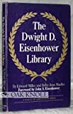 The Dwight D. Eisenhower Library (A Halls of greatness book)