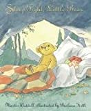 Martin Waddell Sleep Tight, Little Bear