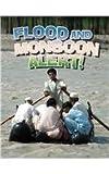 Flood and Monsoon Alert! (Revised) (Disaster Alert!)