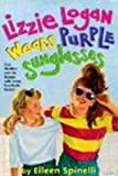 img - for Lizzie Logan Wears Purple Sunglasses book / textbook / text book