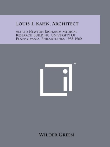 Louis I. Kahn, Architect: Alfred Newton Richards