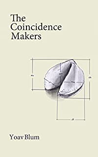 The Coincidence Makers by Yoav Blum ebook deal