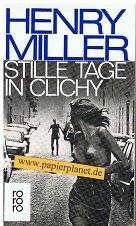 Stille Tage in Clichy. mit 28 Fotos von Brassai = Quiet days in Clichy , rororo 5161 ; 3499151618