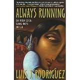 Always Running: La Vida Loca: Gang Days in L.A. (Paperback)