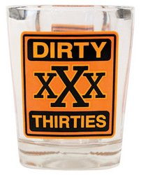 Laid Back CS13057 Dirty Thirties Shot Glass, 2-Ounce
