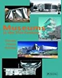 Museums in the 21st century :  concepts, projects, buildings /