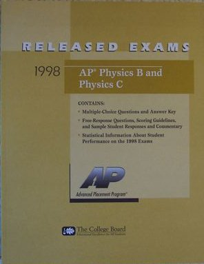 AP Physics B and Physics C Released Exams (1998) (College Board Ap English compare prices)